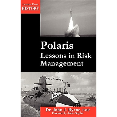 Polaris: Lessons in Risk Management