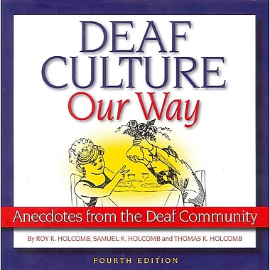 Deaf Culture, Our Way: Anecdotes from the Deaf Community, Used Book