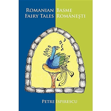 Romanian Fairy Tales (Romanian Edition)