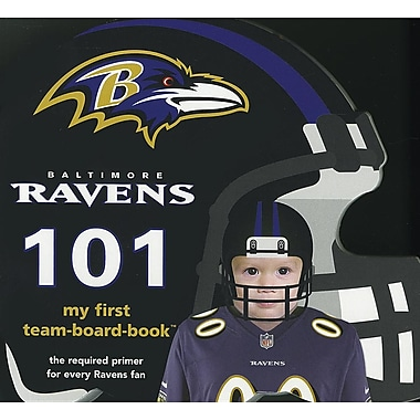 Baltimore Ravens 101: My First Team-board-book