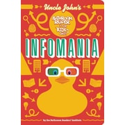 Uncle John's InfoMania Bathroom Reader For Kids Only! (Uncle John's Bathroom Reader for Kids Only)