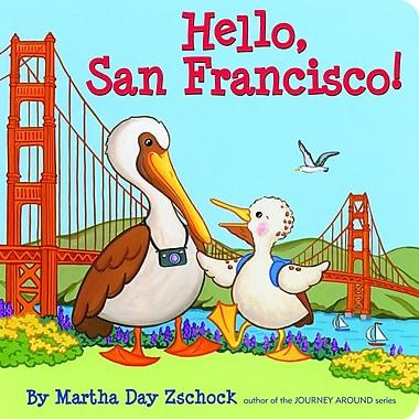 Hello, San Francisco!