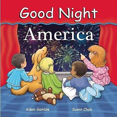 Good Night America (Good Night Our World)