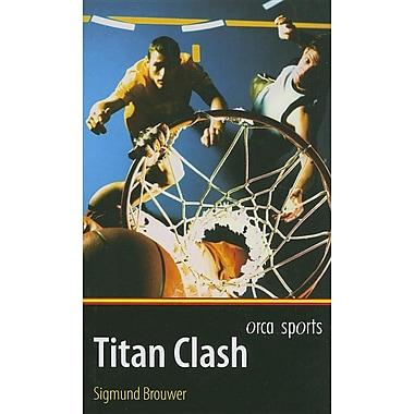 Titan Clash (Orca Sports)