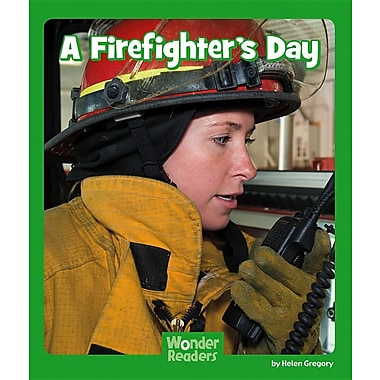 A Firefighter's Day (Wonder Readers Next Steps: Social Studies)