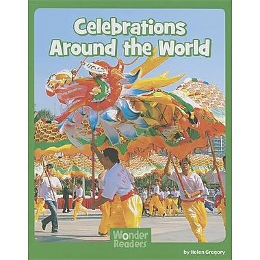 Celebrations Around the World (Wonder Readers Next Steps: Social Studies)