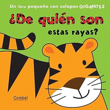 De quien son estas rayas? (De quien es...?) (Spanish Edition)