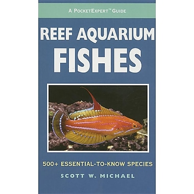 A PocketExpert Guide to Reef Aquarium Fishes