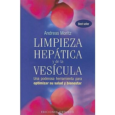 Limpieza hepatica y de la vesicula (Coleccion Salud y Vida Natural) (Spanish Edition)