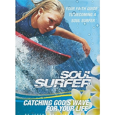 SOUL SURFER - Movie Tie-in: Catching God's Wave for Your Life
