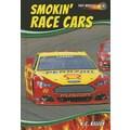 Smokin' Race Cars (Fast Wheels!)