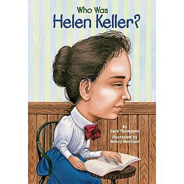 Who Was Helen Keller? (Turtleback School & Library Binding Edition)
