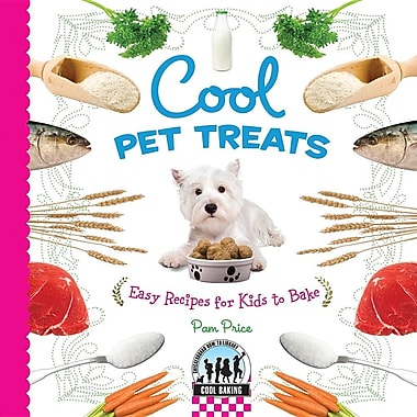 Cool Pet Treats: Easy Recipes for Kids to Bake (Cool Baking)