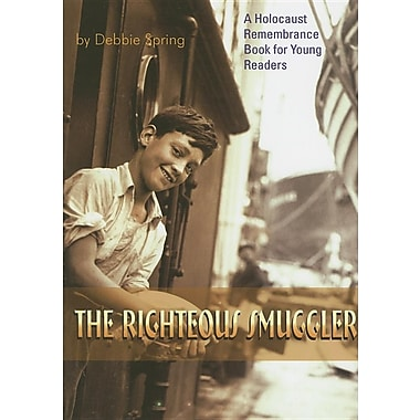 Righteous Smuggler (Holocaust Remembrance Series)