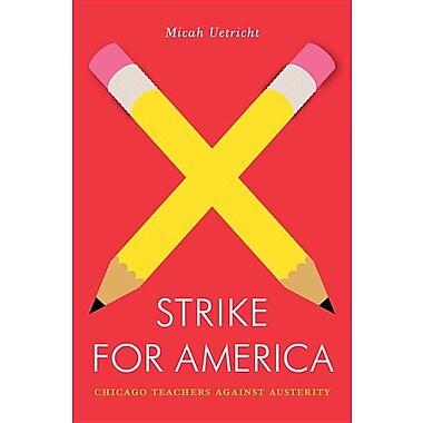 Strike for America: Chicago Teachers Against Austerity (Jacobin)