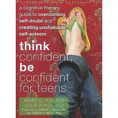 Think Confident, Be Confident for Teens, New Book