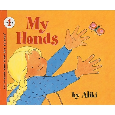 My Hands (Let's-Read-And-Find-Out Science: Stage 1 (Pb))