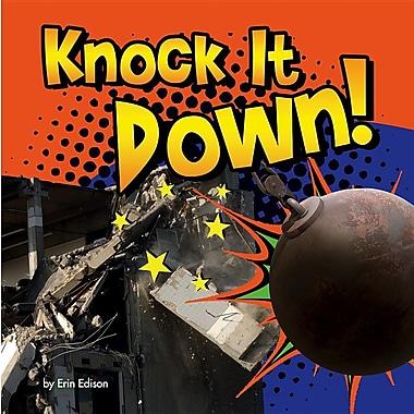 Knock It Down! (Destruction)