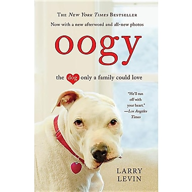 Oogy: The Dog Only a Family Could Love (Paperback)