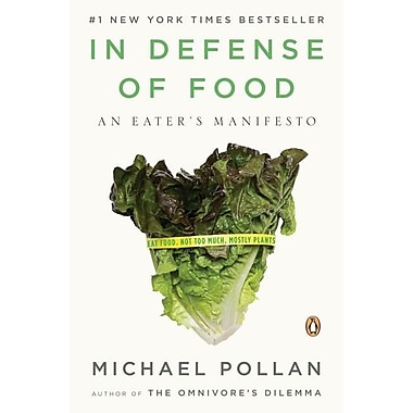 In Defense of Food: An Eater's Manifesto(Paperback)
