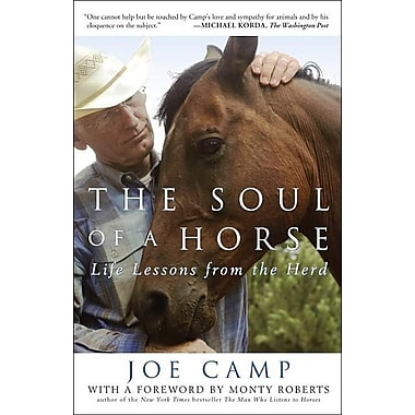 The Soul of a Horse: Life Lessons from the Herd