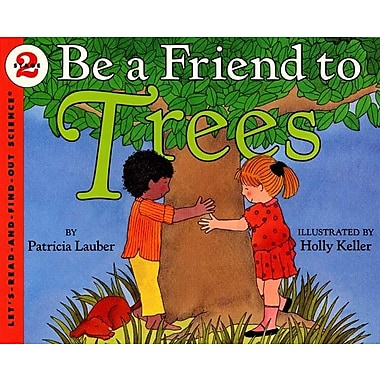 Be A Friend To Trees (Turtleback School & Library Binding Edition)