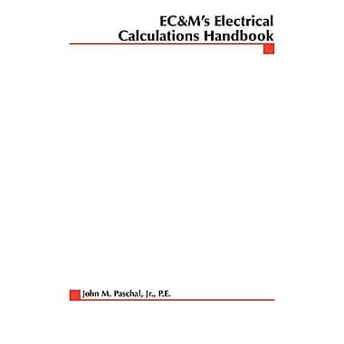EC&M's Electrical Calculations Handbook