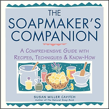 The Soapmaker's Companion:
