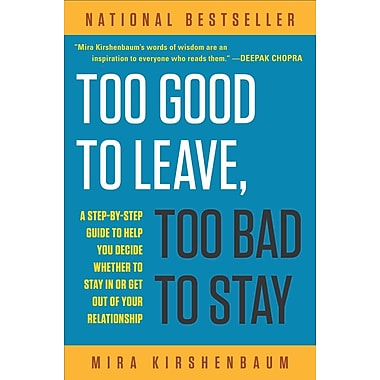Too Good to Leave, Too Bad to Stay (Paperback)