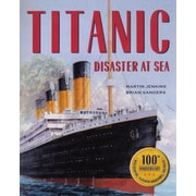 Titanic: Disaster at Sea Library Binding