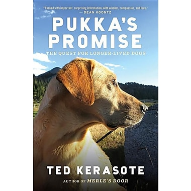 Pukka's Promise: The Quest for Longer-Lived Dogs Paperback