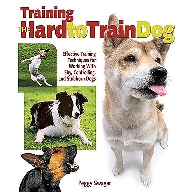 Training the Hard-to-Train Dog
