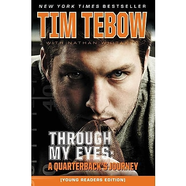 Through My Eyes: A Quarterback's Journey, Young Reader's Edition Paperback
