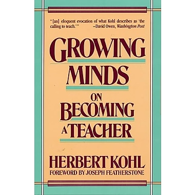 Growing Minds (Harper & Row Series on the Professions)