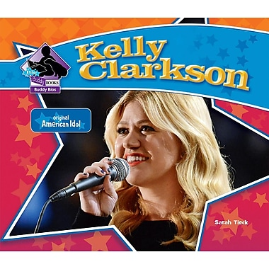 Kelly Clarkson (Big Buddy Books: Buddy Bios)