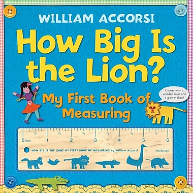 How Big Is the Lion?: My First Book of Measuring