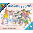 100 Days Of Cool (Turtleback School & Library Binding Edition) (Mathstart: Level 2 (Prebound))