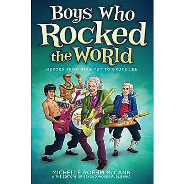 Boys Who Rocked the World: Heroes from King Tut to Bruce Lee (Paperback)