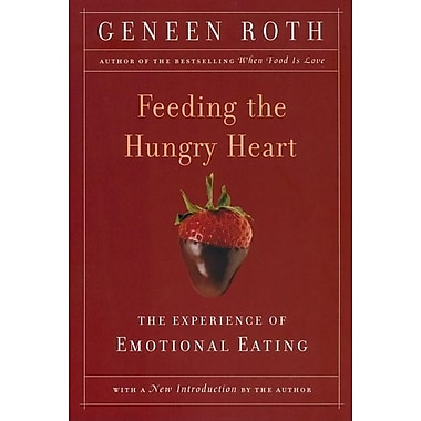 Feeding the Hungry Heart: The Experience of Compulsive Eating