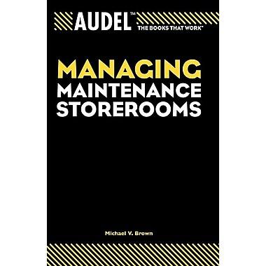 Audel Managing Maintenance Storerooms