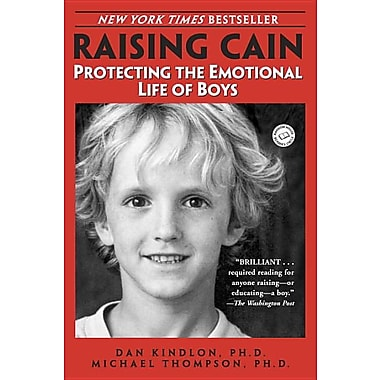 Raising Cain: Protecting the Emotional Life of Boys