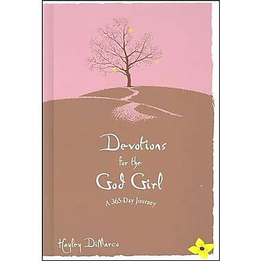 Devotions for the God Girl: A 365-Day Journey