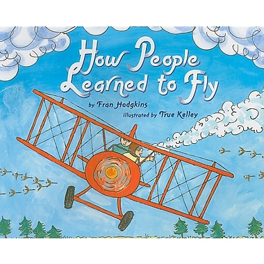 How People Learned to Fly (Let's-Read-and-Find-Out Science 2)