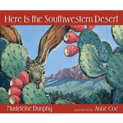 Here Is the Southwestern Desert (Web of Life)