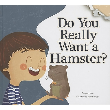 Do You Really Want a Hamster? (Do You Really Want a Pet?)