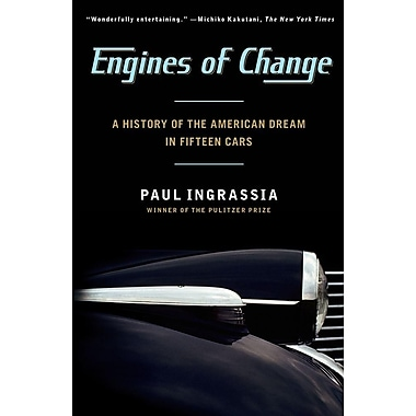 Engines of Change: A History of the American Dream in Fifteen Cars, Used Book