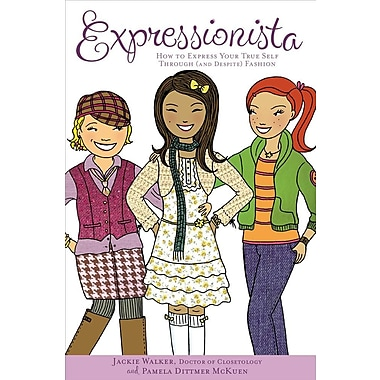 Expressionista: How to Express Your True Self Through (and Despite) Fashion