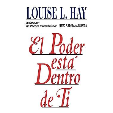 El Poder Esta Dentro De Ti (Spanish Edition)