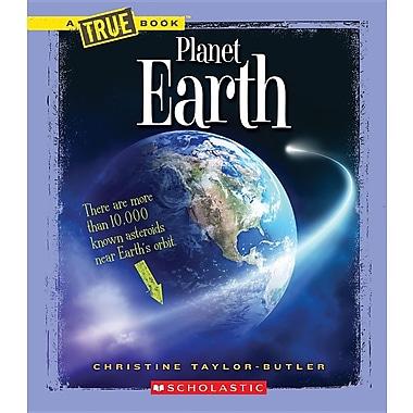 Planet Earth (True Books)