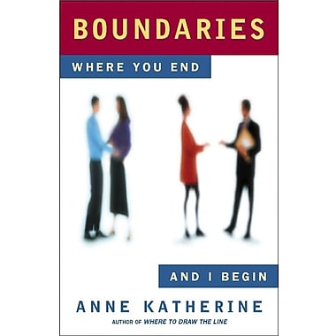 Boundaries: Where You End and I Begin (Fireside / Parkside Recovery Book)